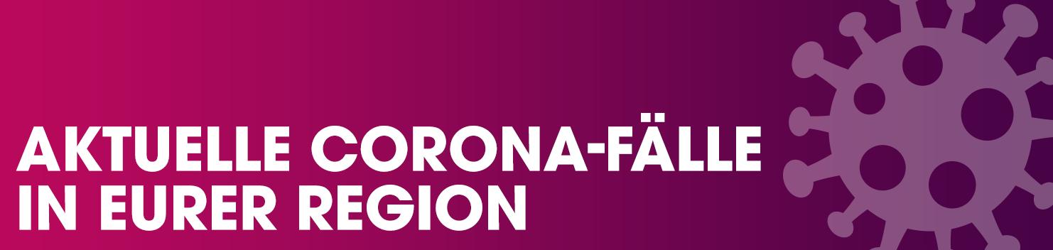 Corona-Faelle-Startseiten-Teaser-R2.png