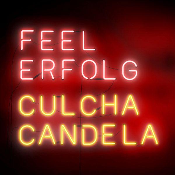 CulchaCandela_FeelErfolg.jpg